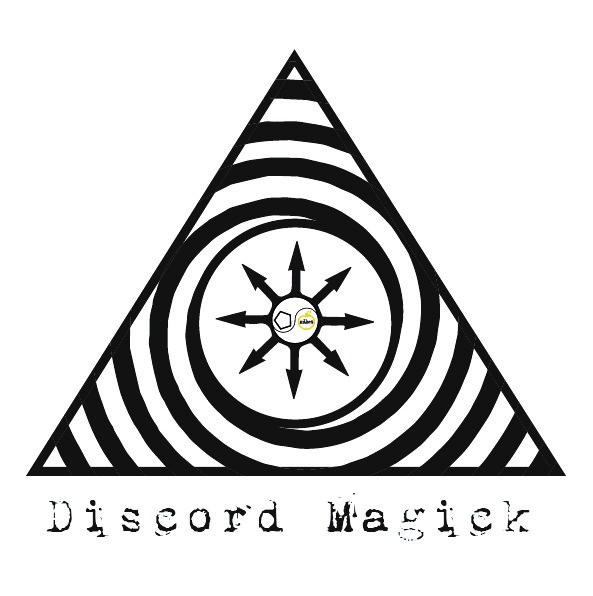 DISCORD MAGICK (aka Trickster Psience) …or whatever*